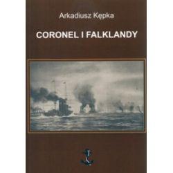 Coronel i Falklandy. Działania eskadry dalekowschodniej wiceadmirała Maksymiliana von Spee w 1914 roku