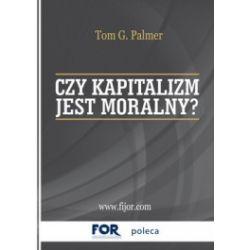 Czy kapitalizm jest moralny?