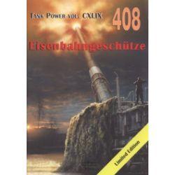 Eisenbahngeschutze. Tank Power vol. CXLIX 408