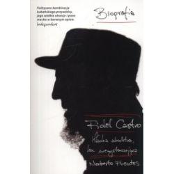 Fidel Castro. Władza absolutna, lecz niewystarczająca
