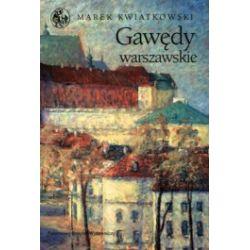 Gawędy warszawskie. Część 1
