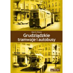 Grudziąckie tramwaje i autobusy