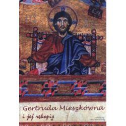 Gertruda Mieszkówna i jej rękopis