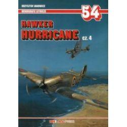 Hawker Hurricane. Część 4. Monografie lotnicze 54