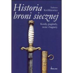 Historia broni siecznej  Kordy, puginały, noże i bagnety