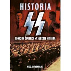 Historia SS. Legiony śmierci w służbie Hitlera