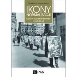 Ikony Normalizacji. Kultury wizualne Niemiec 1945-1949