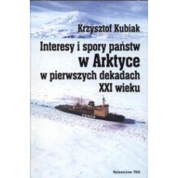 Interesy i spory państw w Arktyce w pierwszych dekadach XXI wieku
