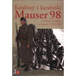 Karabiny i karabinki. Mauser 98 w Wojsku Polskim w latach 1918-1939