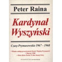 Kardynał Wyszyński. Tom 8. Czasy Prymasowskie 1967-1968