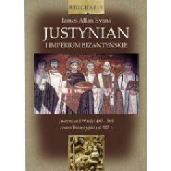 Justynian. Imperium Bizantyjskie