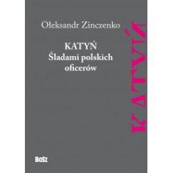 Katyń. Śladami polskich oficerów