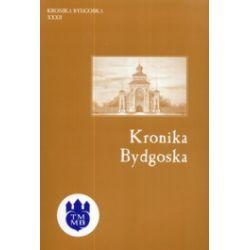 Kronika Bydgoska. Tom 32