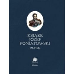 Książę Józef Poniatowski 1763-1813