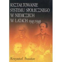 Kształtowanie systemu społecznego w Niemczech w latach 1945-1949