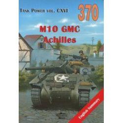 M10/M10A1 GMC, M10 GMC Wolverine, M10 GMC Achilles