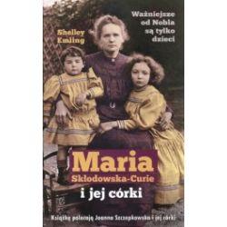 Maria Skłodowska-Curie i jej córki