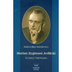 Marian Zygmunt Jedlicki. Tłumacz Thietmara