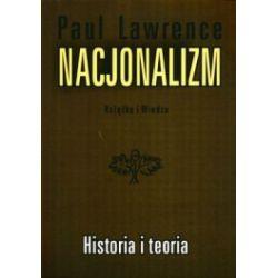 Nacjonalizm. Historia i teoria