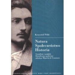 Natura - spoleczeństwo - historia. Socjalizm i poglądy filozoficzno-społeczne młodego Miguela de Unamuno