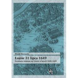 Łojów 31 lipca 1649. Działania wojenne na Litwie w latach 1648-1649