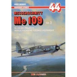 Messerschmitt Me 109. Część 3. Monografie lotnicze 44