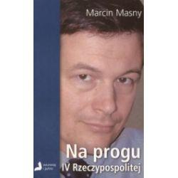 Na progu IV Rzeczypospolitej