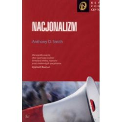 Nacjonalizm. Teoria, ideologia, historia