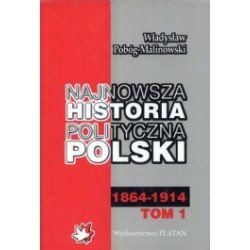 Najnowsza historia polityczna Polski. Tom 1-3