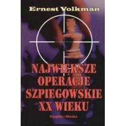 Największe operacje szpiegowskie XX wieku