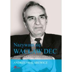 Nazywam się Wacław Dec. Ambasador wszystkich kobiet