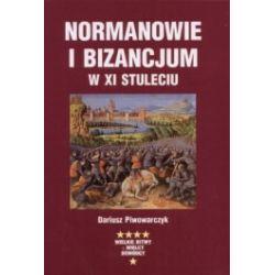 Normanowie i Bizancjum w XI stuleciu