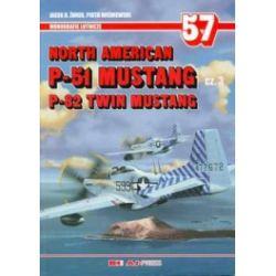 North American P-51 Mustang. Część 3. P-82 Twin Mustang. Monografie lotnicze 57