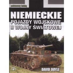 Niemieckie pojazdy wojskowe II wojny światowej. Podstawowy katalog