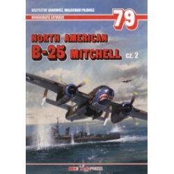 North American B-25 Mitchell. Część 2. Monografie lotnicze 79