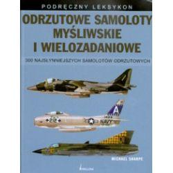 Odrzutowe samoloty myśliwskie i wielozadaniowe.