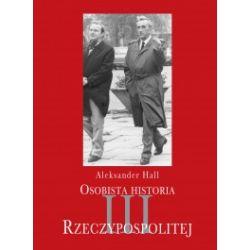 Osobista historia III Rzeczypospolitej