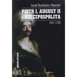 Piotr I, August II i Rzeczpospolita 1697-1706
