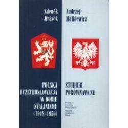 Polska i Czechosłowacja w dobie stalinizmu (1948-1956). Studium porównawcze
