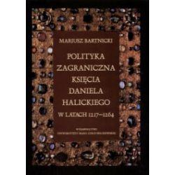 Polityka zagraniczna księcia Daniela Halickiego w latach 1217-1264