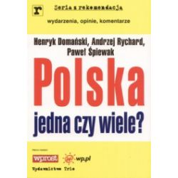 Polska jedna czy wiele?
