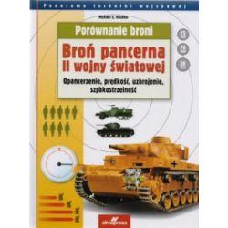 Porównanie broni. Broń pancerna II wojny światowej. Opancerzenie, prędkość, uzbrojenie, szybkostrzelność
