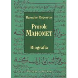 Prorok Mahomet. Biografia