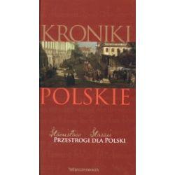 Przestrogi dla Polski. Kroniki polskie. Tom 16