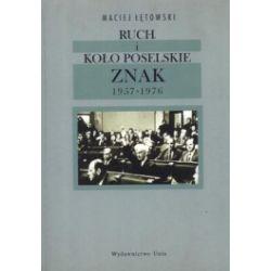 Ruch i koło poselskie Znak 1957-1976