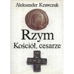 Rzym, Kościół, cesarze. Trylogia. Konstantyn Wielki. Ród Konstantyna. Julian Apostata