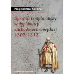 Sprawa templariuszy w dyplomacji zachodnioeuropejskiej 1307-1312