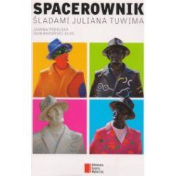 Spacerownik Śladami Juliana Tuwima
