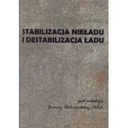 Stabilizacja nieładu i destabilizacja ładu