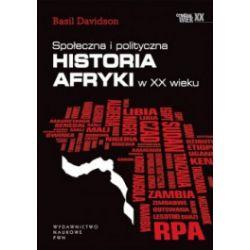 Społeczna i polityczna historia Afryki w XX wieku